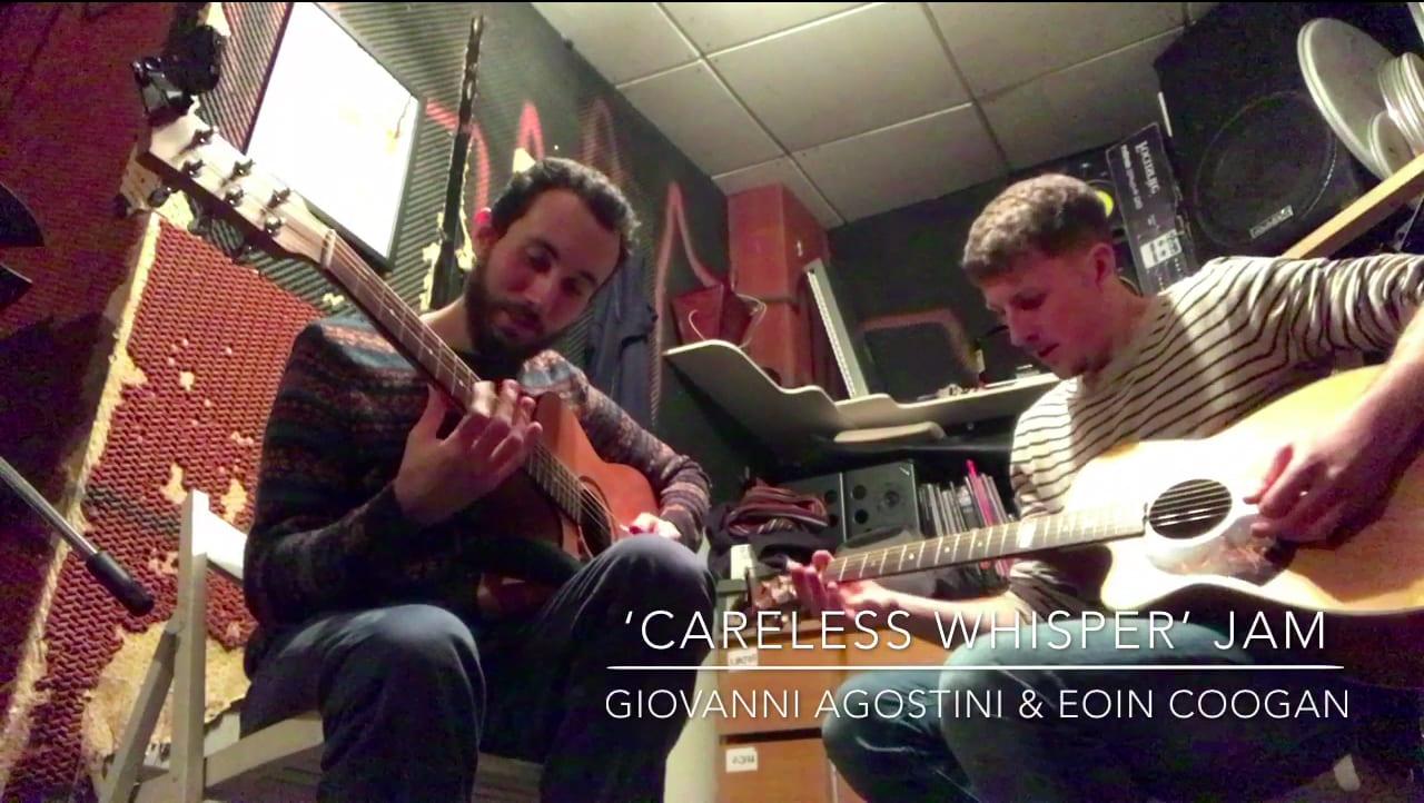 'Careless Whisper' Jam by Giovanni Agostini & Eoin Coogan